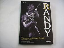 VITA E MORTE DI RANDY RHOADS - LIBRO TSUNAMI 2012 - DI JOEL MC IVER - OZZY