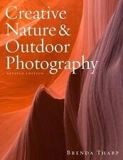 Creative Nature & Outdoor Photography, Revised Edition-ExLibrary
