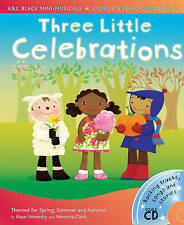 Three Little Celebrations (A&C Black Mini Musicals), Veronica Clark, Kaye Umansk