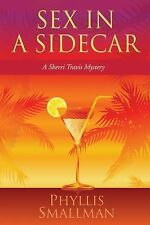 Sex in a Sidecar: A Sherri Travis Mystery