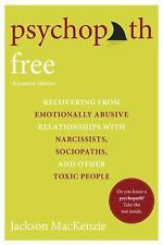 Psychopath Free (Expanded Edition): Recovering fro