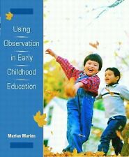 NEW - Using Observation in Early Childhood Education by Marion, Marian C.