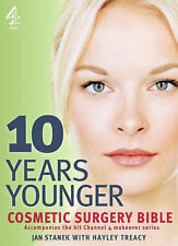 10 Years Younger Cosmetic Surgery Bible, Jan Stanek