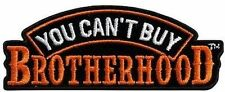 "You Can't Buy Brotherhood LARGE 12"" BACK MC Club Biker NEW Vest Patch LRG-0508"
