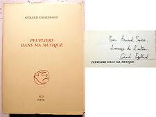 POESIE/PEUPLIERS DANS MA MUSIQUE/G.ENGELBACH/ED SUD/1987/EO/ENVOI DE L AUTEUR