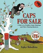 Young Scott Bks.: Caps for Sale : A Tale of a Peddler, Some Monkeys and Their...