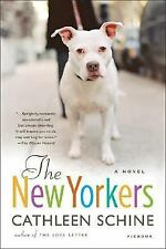 The New Yorkers: A Novel, Cathleen Schine, Good Book