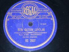 OPERA 78 rpm RECORD Regal JOSE MARDONES Bajo ZORTZIKO Bein Batean Loyolan...