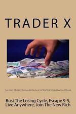 Forex Instant Millionaire : Shocking Little Dirty Secret and Weird Tricks to...