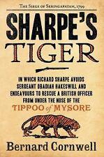 Sharpe: Sharpe's Tiger : Richard Sharpe and the Siege of Seringapatam 1799 1...