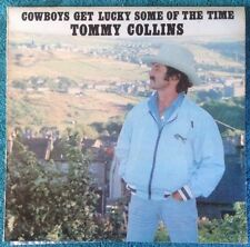 TOMMY COLLINS - Cowboys Get Lucky - 1980 Vinyl LP - GW-105