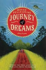 Journey of Dreams,Pellegrino, Marge,Very Good Book mon0000044657