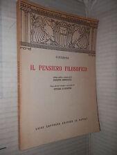 IL PENSIERO FILOSOFICO Cicerone Giuseppe Ammendola Loffredo 1968 libro filosofia