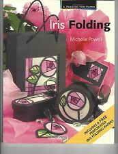 Iris Folding - Michelle Powell - includes 8 free perforated Iris Folding Papers