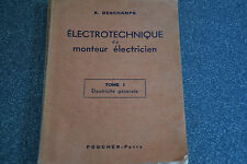 ELECTROTECHNIQUE DU MONTEUR ELECTRICIEN Tome 1 DESCHAMPS ILLUST