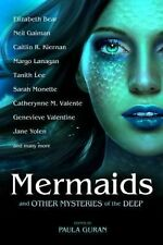 Mermaids and Other Mysteries of the Deep by Caitlín R. Kiernan, Neil Gaiman,...