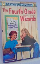 THE FOURTH GRADE WIZARDS (Paperback, 1990) By Barthe DeClements - Acceptable!