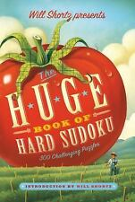 NEW - Will Shortz Presents The Huge Book of Hard Sudoku: 300 Challenging Puzzles