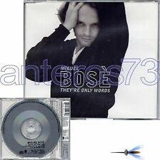 "MIGUEL BOSE ""THEY'RE ONLY WORDS"" CDsingolo IN INGLESE"