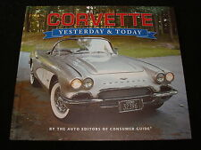 CHEVROLET CORVETTE YESTERDAY & TODAY - DATED 2010 BRAND NEW