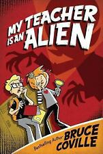 My Teacher Is an Alien (My Teacher Books) by Coville, Bruce