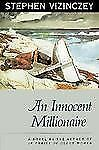 An Innocent Millionaire (Phoenix Fiction Series) by Vizinczey, Stephen