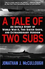 A Tale of Two Subs: An Untold Story of World War II, Two Sister Ships, and Extra