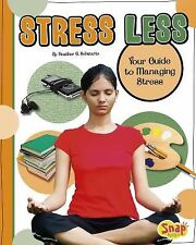 Stress Less (Healthy Me)