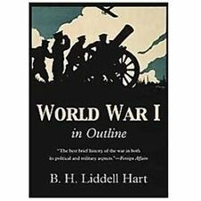 World War 1 in Outline by B. H. Liddell Hart (2012, Paperback)