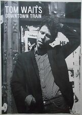 TOM WAITS Downtown Train 33 X 23 Inch Black And White POSTER