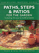 Alan Bridgewater, Gill Bridgewater Paths, Steps and Patios for the Garden: Inclu