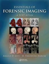 Essentials of Forensic Imaging: A Text-Atlas by H. Theodore Harcke RRP£77