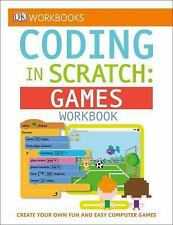 Computer Coding with Scratch : Games by Steve Setford, Jon Woodcock and...