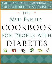 The New Family Cookbook for People with Diabetes First Edition 1999