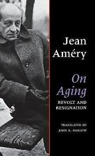 NEW On Aging: Revolt and Resignation by Jean Amery Hardcover Book, VG Condition
