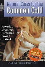 """Natural Cures for the Common Cold"" Carol Turkington PB"