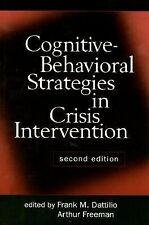 Cognitive-Behavioral Strategies in Crisis Intervention, Second Edition, Freeman,
