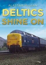 Deltics Shine on by Alastair McLean (Paperback, 2015)