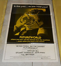 original FUTUREWORLD one-sheet poster Peter Fonda Blythe Danner Yul Brynner