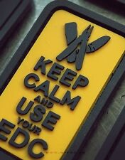 Keep Calm and Use Your EDC 3D Rubber Patch Every Day Carry in GELB YELLOW