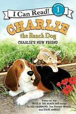 I Can Read Book 1: Charlie the Ranch Dog : Charlie's New Friend by Ree...