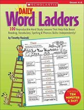 Daily Word Ladders: 100 Reproducible Word Study Lessons That Help Kids Boost...