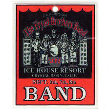 THE FRYED BROTHERS BAND Laminate Ticket 2002 BACKSTAGE PASS ICE HOUSE RESORT