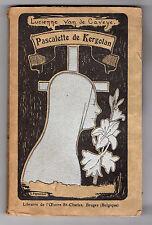 Pascalette de Kergolan  Par Lucienne van de CAVEYE