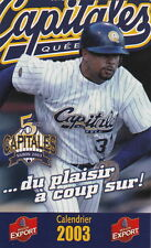 2003 QUEBEC CAPITALES INDEPENDENT BASEBALL POCKET SCHEDULE - FRENCH