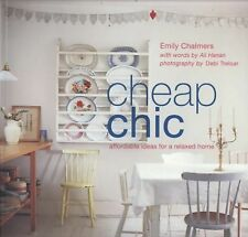 Cheap Chic: Affordable Ideas for a Relaxed Home-ExLibrary