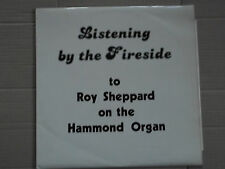 ROY SHEPPARD - LISTENING BY THE FIRESIDE LP hammond org