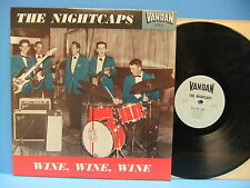 The Nightcaps Wine Wine Wine 1961 Texas Rockabilly Vandan M80P 8125 / VRLP 8124