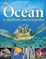 Ocean A Children's Encyclopedia by Dorling Kindersley Ltd (Hardback, 2015)