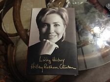HILLARY CLINTON SIGNED - LIVING HISTORY 1st/1st - Full Signature Autographed